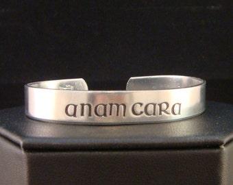 Anam Cara Cuff in Irish Font, Anam Cara Bracelet Cuff in Aluminum
