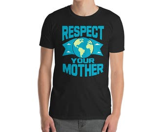 earth day shirt - earth day 2018 - climate change shirt - earth shirt - science shirt - mother earth shirt  -  environmental shirt - recycle