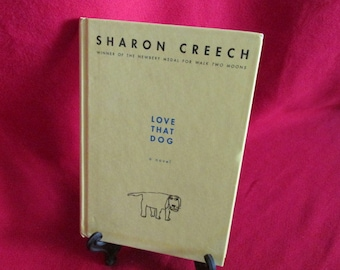 Love That Dog, by Sharon Creech - (Novel - Poetry)