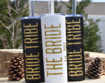 Bride Tribe, Skinny Tumbler, Stainless Steel Tumbler, Wedding Favor, Bachelorette Party, Bridesmaid Gift,