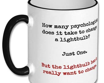 Funny psychology gift,psychology mugs,psychologist gift,psychologist mug,psychologist jokes,psychology joke,psychology graduate,student,mug