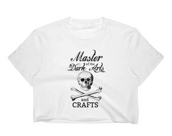 Master of the Dark Arts and Crafts Crop Top
