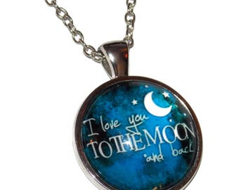 I Love You to the Moon and Back with Stainless Steel Chain Choose your Length