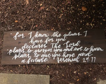 Jeremiah 29:11 Wooden Sign