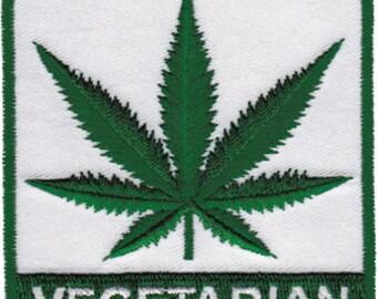 "Pot Leaf ""Vegetarian"" Embroidered Patch, Cannabis, Pot, Legalize, 420,"