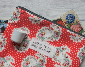 Coffee Is My Drug Of Choice - Handmade Large Pouch | Floral Red Purse