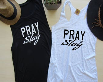 Pray and Slay Faith Based/Activewear Tanks