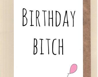Funny BEST FRIEND Birthday Card/  Bestie / Love / Friends /Humour / Banter  / Girls / Greetingcards  - Birthday B***h