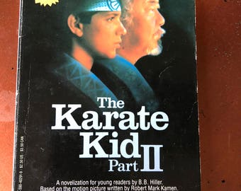 The Karate Kid Part II - Novelization for young readers by B.B. Hiller - Vintage Book - 1986