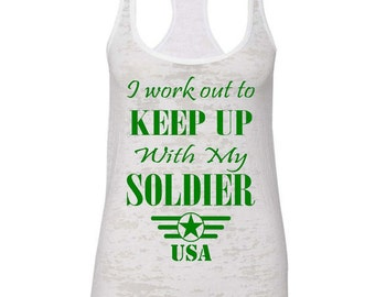 I Workout To Keep Up With My Soldier Workout Racerback Tank Top Running Runner Soldier Wife