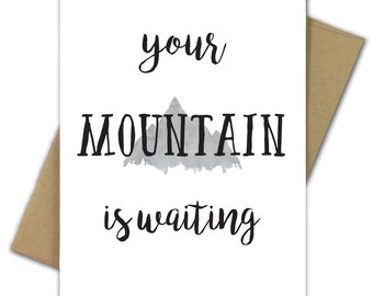 Greeting Card | Graduation | College | High School | Dr Seuss | Mountain | Outdoor | Future | Your Mountain is Waiting