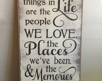 The Best Things In Life Wood Wall Sign