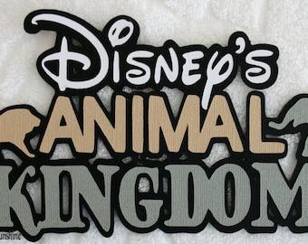 DISNEY Animal Kingdom Title #2 - Premade Scrapbook Page Paper Piecing Die Cut - SSFF