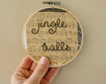 Jingle Balls Embroidery Hoop // Inappropriate Christmas Decor // Mature Christmas Ornament // 4 inch hoop