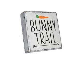 Bunny Trail (this way) Carrot Wood Shelf Sitter Sign Block - Easter Spring