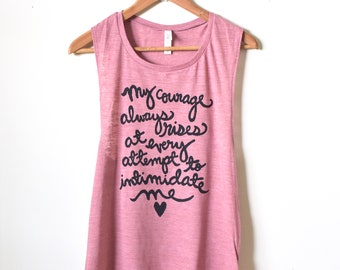 "Jane Austen Quote, Pride and Prejudice ""My courage always rises..."" Feminist Shirt, Literary Gifts, Yoga Muscle Tank Top. MADE TO ORDER"