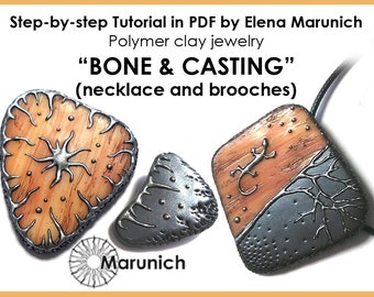 "Polymer clay tutorial ""BONE & CASTING (necklace and brooches)"" PDF"