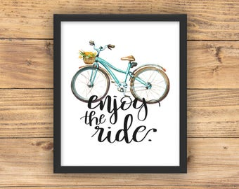 Enjoy The Ride // Bicycle // Poster Print Wall Art Decor