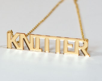 Knitter Necklace - Laser Cut Acrylic - Gold or silver