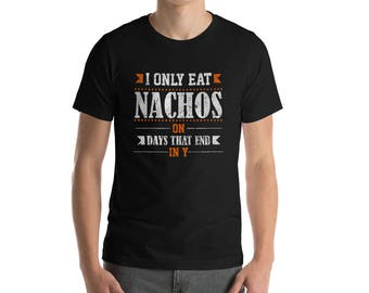 Nachos Taco Tex Mex Mexican Tortilla Snack Gift T-Shirt