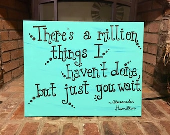 16x20 Hamilton Quote Painted Canvas