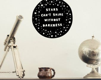 Stars Can't Shine Without Darkness Wall Decal ~ Motivational Inspirational Quote Wall Sticker ~ Paper Cut Out Look