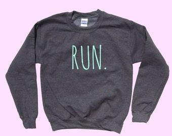 RUN. - Crewneck Sweatshirt