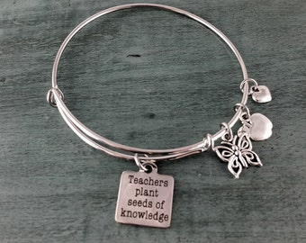 Teachers Plant Seeds of Knowledge Bangle Charm bracelet, Handmade Jewelry, Charm Bracelet, Custom Made Jewelry, Gift for her