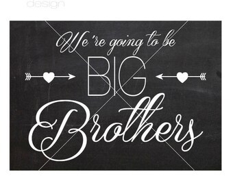 We're Going To Be Big Brothers / Sisters