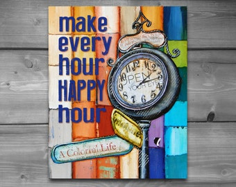 ART PRINTABLE, happy hour clock instant vintage shabby digital download,positive energy, wall decor, DIY, painting art print, poster,8x10
