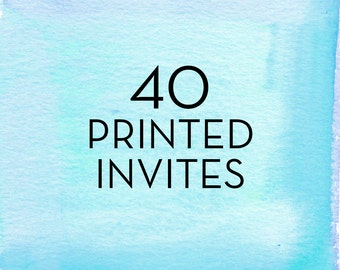 40, 5x7 Invitations with White Envelopes *Professionally Printed