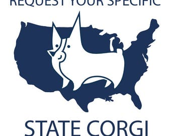 STATE CORGI- request your state, matted art