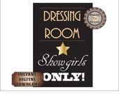 Dressing Room Sign Showgirls Printable Prohibition Party Roaring 20s Gatsby Era Speakeasy Wedding Bridesmaid Sign Bachelorette Party