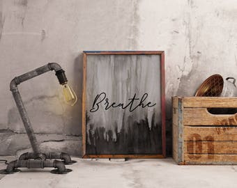 """Hand Painted Print """"Breathe""""; Mantra; Daily Reminder"""