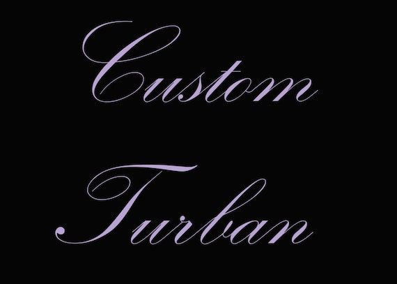 Custom Turban-You choose the fabric