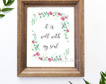 It is Well with My Soul, Hymn Printable, Printable Quote, It is Well Wall Art, Christian Gift, Inspirational Quote, Instant Download