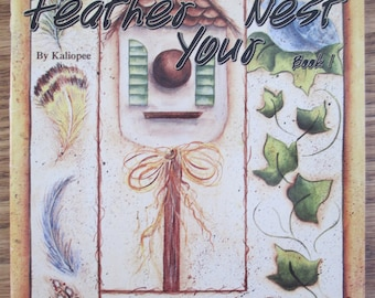 """K A Decorative Tole painting book""""Feather Your Nest  """" 1998 used book 38 pages"""