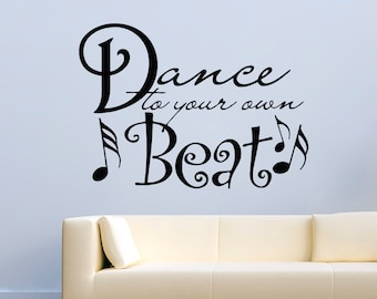 Dance Wall Decals Quotes Dance To Your Own Beat Decor Vinyl Stickers MK0479