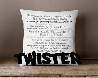 Twister movie quote pillow cover - 18x18inch pillow cover - washable - eco friendly inks - 90s movies - zipper closure - insert available