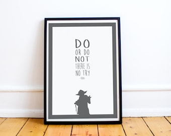 Yoda Quote - Do or do not, there is no try - Yoda Quote Print - Star Wars - Star Wars Quote Poster - Available in many sizes