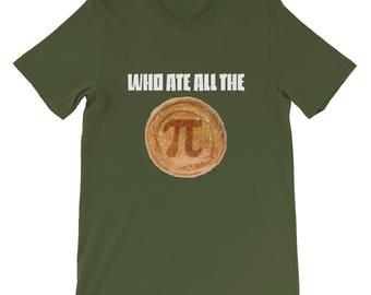 Funny Math Pi T Shirt, Mathematics Teacher Gift, Who Ate All the Pi, Pies, Math Teacher Tee, Maths, Math Geek, Teacher Appreciation, Nerd