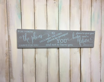 Jeremiah 29:11 Sign- Rustic Christian Sign- Christian Decor- Bible Verse Sign- Scripture Decor- Christian Sign- Wood Sign- Painted Art- Wall