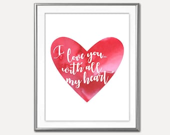 SALE Red Watercolor Heart I Love You With All Of My Heart Digital Print-Wall Art-Digital Designs-Home Decor-Gallery Wall-Typography