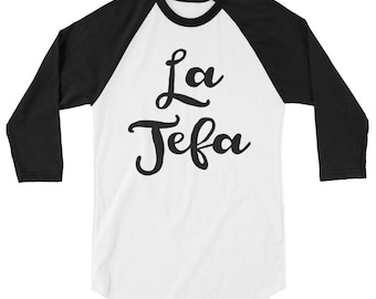 La Jefa, Girl Boss, 3/4 sleeve raglan shirt
