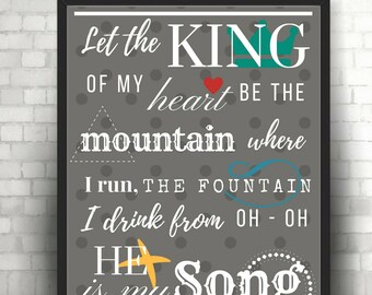 Let the King of my heart - Digital Print, Art