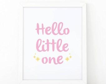 Hello little one, Nursery Print, Printable art, Kids print, Nursery wall art, kids wall art, nursery decor, little one print, modern nursey