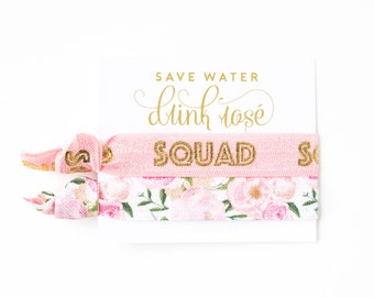 ROSÉ Squad Hair Tie Favor | Wine Tour Hair Tie Gift, Save Water Drink Rosé Pink + Gold Floral Favors, Adult Party, Wine Tour Favor