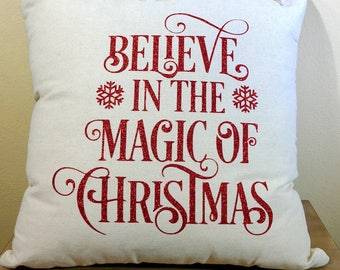 Natural Canvas Pillow - Believe In the Magic of Christmas