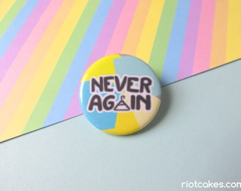 Never Again Feminist Pro-Choice Button