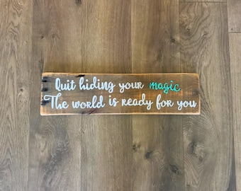 Magic sign, motivational sign, inspirational sign, gallery wall sign, reclaimed wood sign, handpainted sign, handmade sign, home decor